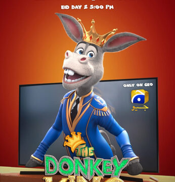 Press Release The Donkey King set to rule TV Screens this Eid